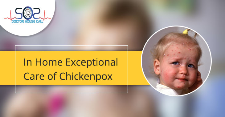 In Home Exceptional Care of Chickenpox